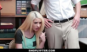 Shoplyfter - blond legal age teenager thief drilled whilst daddy watches